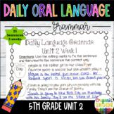 Wonders Daily Oral Language 5th grade Unit 2