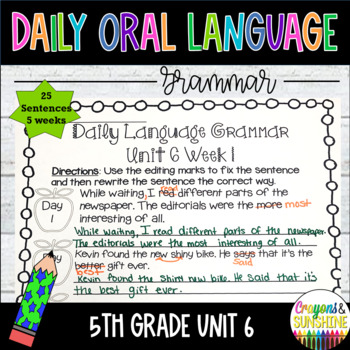 Wonders Daily Oral Language 5th grade Unit 6