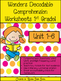 Wonders Decodable Comprehension Pages 1st Grade! **All Units!**
