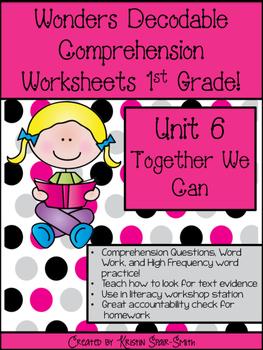 Wonders Decodable Comprehension Pages 1st Grade! **Unit 6**