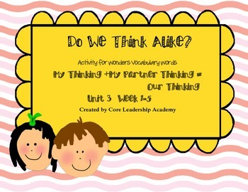 "Wonders ""Do We Think Alike?"" Vocabulary ~Unit 3"