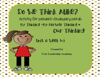"Wonders ""Do We Think Alike?"" Vocabulary ~Unit 6"