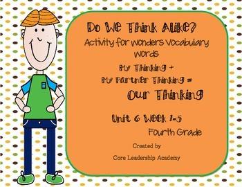 """Wonders """"Do We Think Alike?"""" Vocabulary ~Unit 6"""