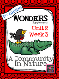 1st Grade Wonders (2014) - Unit 2 Week 3 - A Community In Nature