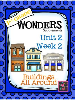 1st Grade Wonders (2014) - Unit 2 Week 2 - Buildings All Around Us