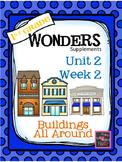 1st Grade Wonders (2014) - Unit 2 Week 2 - Buildings All A