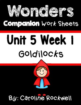 Wonders First Grade Centers Unit 5 Week 1 Worksheet Set. Goldilocks