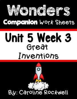 Wonders First Grade Centers Unit 5 Week 3 Worksheet Set. Great Inventions