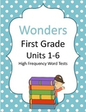 Wonders First Grade High Frequency Word  and Comprehension Tests Bundle