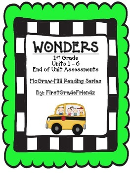 Wonders First Grade End of Unit Tests