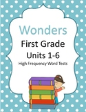 Wonders First Grade High Frequency Word Tests