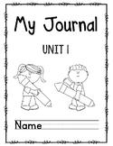 Wonders First Grade Journal Unit 1