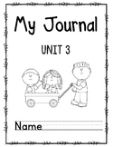 Wonders First Grade Journal Unit 3