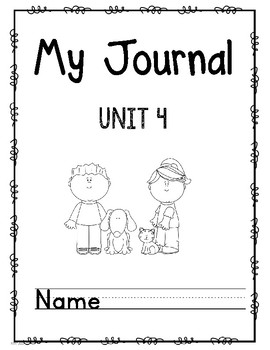 Wonders First Grade Journal Unit 4