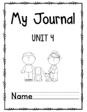 Wonders First Grade Journal Unit 4