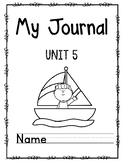 Wonders First Grade Journal Unit 5