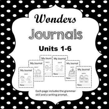 Wonders First Grade Journal Units 1-6 Bundle