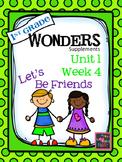 1st Grade Wonders - Unit 1 Week 4 - Let's Be Friends