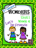 1st Grade Wonders - Unit 1 Week 4 - Let's Be Friends