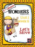 1st Grade Wonders - Unit 1 Week 5 - Let's Move!