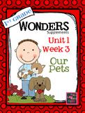 1st Grade Wonders - Unit 1 Week 3 - Our Pets