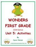 Wonders First Grade Reading Unit 5: Activities 2014