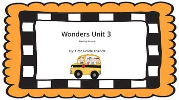 Wonders First Grade Running Records Unit 3