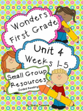 Wonders First Grade: Small Group Resources-Unit 4