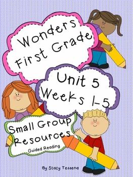 Wonders First Grade: Small Group Resources-Unit 5