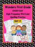 Wonders First Grade: Spelling and High Frequency Resources- Unit 3