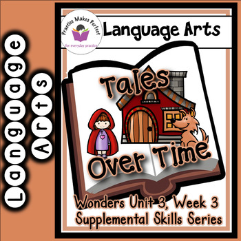 Wonders First Grade Tales Over Time Skills Supplement
