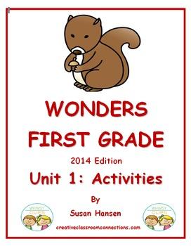 Wonders First Grade Reading Unit 1 Activities (2014)