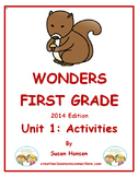 Wonders First Grade Reading Unit 1: Activities 2014
