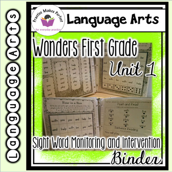 Wonders First Grade Unit 1 Sight Word Monitoring and Intervention Binder