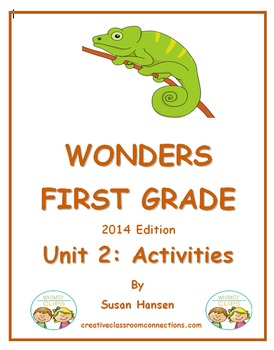 Wonders First Grade Reading Unit 2: Activities 2014