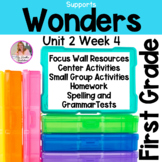 Wonders First Grade Unit 2 Week 4