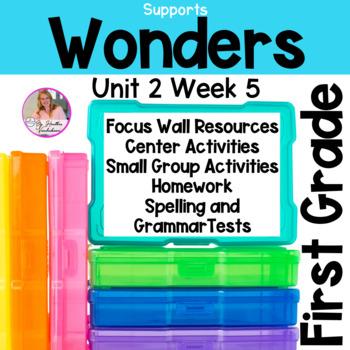 Wonders First Grade Unit 2 Week 5