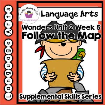 Wonders First Grade Unit 2, Week 5 Follow the Map