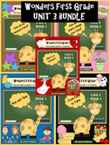 Wonders First Grade: Unit 3 BUNDLE pack