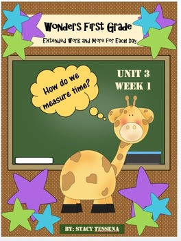 Wonders First Grade: Unit 3: Week 1: Days 1-5: Extended Le