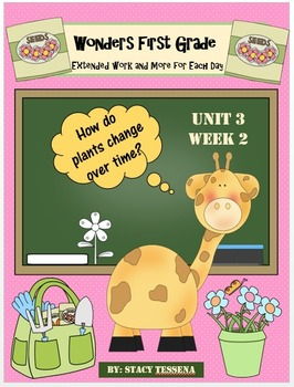 Wonders First Grade: Unit 3 Week 2 Days 1-5: Extended Less
