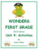 Wonders First Grade Reading Unit 4: Activities 2014