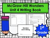 Wonders First Grade Unit 4 Writing Book
