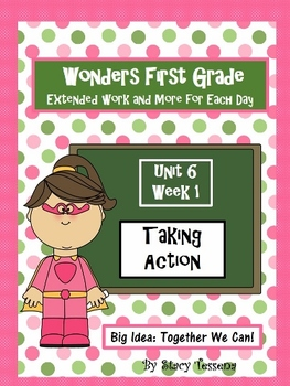 Wonders First Grade: Unit 6 Week 1 Days 1-5: Extended Resoures