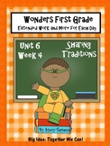 Wonders First Grade: Unit 6 Week 4 Days 1-5:  Extended Resources