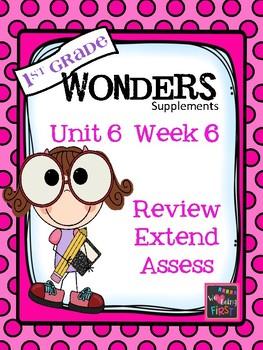 1st Grade Wonders  Unit 6 Week 6 Word Assessment