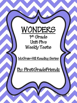 Wonders First Grade Unit Five Tests