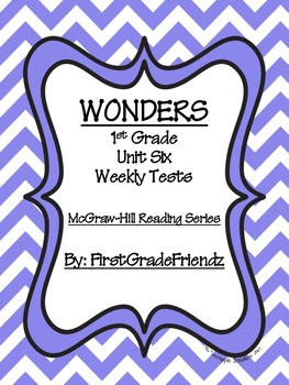 Wonders First Grade Unit Six Tests