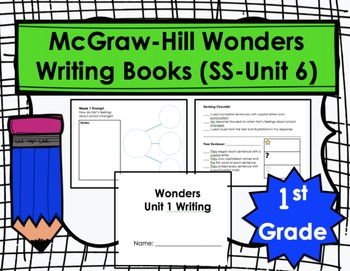 Wonders First Grade Writing Books Bundle (Smart Start through Unit 6)