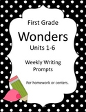 Wonders First Grade Units 1-6 Writing Prompts